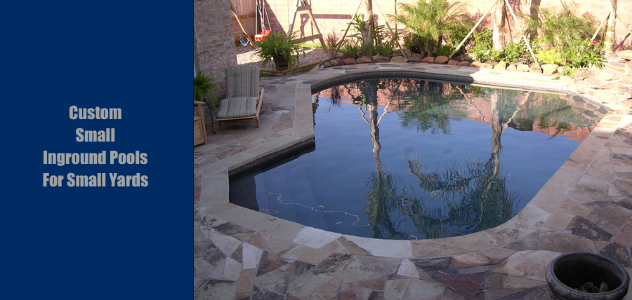 Custom Small Inground Pools For Small Yards Houston Precision Pools